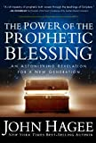 img - for The Power of the Prophetic Blessing book / textbook / text book
