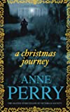 A Christmas Journey Anne Perry