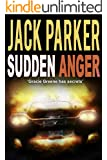 Sudden Anger (The Perfect Cut Series Book 1)