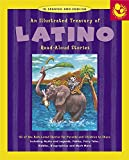 img - for Illustrated Treasury of Latino Read-Aloud Stories: 40 of the Best-Loved Stories for Parents and Children to Share (Read Aloud Library) book / textbook / text book