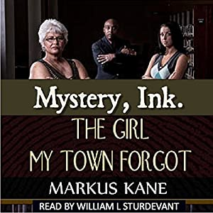 Mystery, Ink: The Girl My Town Forgot Audiobook