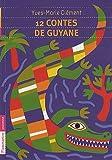 12 contes de Guyane
