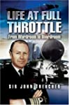 Life at Full Throttle: The Memoirs of...