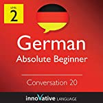 Absolute Beginner Conversation #20 (German) |  Innovative Language Learning