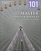 101 Quick and Easy Ideas Taken from the Master Photographers of the Twentieth Century ebook download