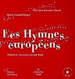 echange, troc Marie-Claude Tanguy, Pierre Germain-David - Les Hymnes européens (1CD audio)