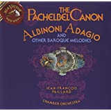 The Pachelbel Canon, Albinoni Adagio and Other Baroque Melodies