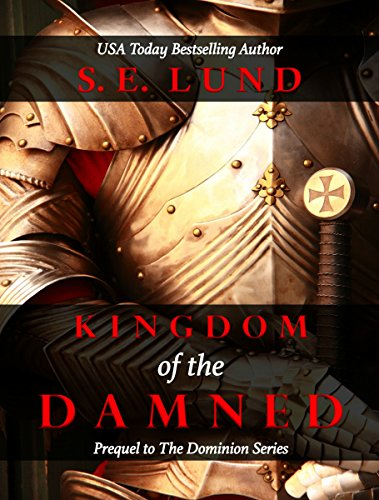 S. E. Lund - Kingdom of the Damned: Part One