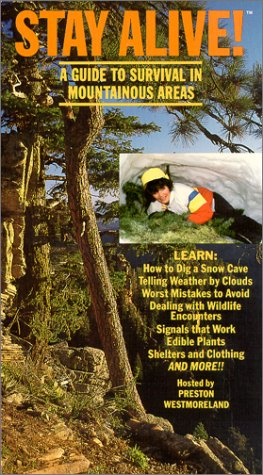 Stay Alive! A guide to Survival in Mountainous Areas [VHS]