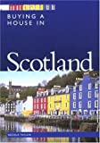 Buying a House in Scotland (Buying a House - Vacation Work Pub)