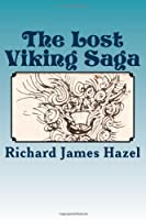 The Lost Viking Saga