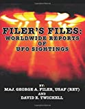 Filer's Files: Worldwide Reports of Ufo Sightings