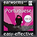 Rapid Portuguese, Volume 2 (       UNABRIDGED) by earworms Learning Narrated by Marlon Lodge, Ana Valdez