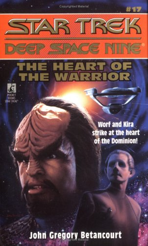 Image for The Heart of the Warrior (Star Trek: Deep Space Nine, No 17)