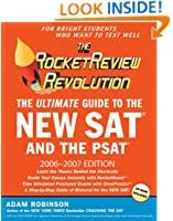 The Rocket Review Revolution: The Ultimate Guide to the New SAT (2006-2007 Edition) (Rocketreview Revolution: The Ultimate Guide to the New SAT)