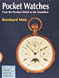 img - for Pocket Watches: From the Pendant Watch to the Tourbillon book / textbook / text book