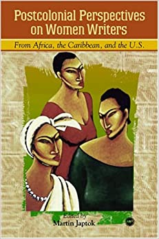 african postcolonial literature essay Postcolonialism is itself a slippery term, evolving and transfiguring as it tackles different literary, social, and historical environments like many theoretical.