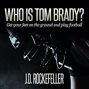 Who Is Tom Brady? Audiobook