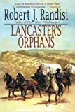 img - for Lancaster's Orphans book / textbook / text book