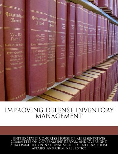 IMPROVING DEFENSE INVENTORY MANAGEMENT