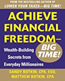 img - for Achieve Financial Freedom - Big Time!: Wealth-Building Secrets from Everyday Millionaires book / textbook / text book
