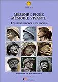echange, troc Jacques Bouillon, Michel Petzold - Mémoire figée, mémoire vivante: Les monuments aux morts