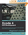 Xcode 4 Iphone Development Beginner's...