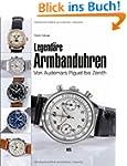 Legend�re Armbanduhren: Von Audemars...