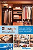 img - for Storage & Shelving Solutions: Over 70 Projects and Ideas That Fit Your Budget, Space, andLifestyle book / textbook / text book