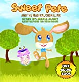 img - for Kids Books: Sweet Pete: A story about a bunny who ate too much sugar (Animals & Adventure Children's Books) (Bedtime Stories) Kids Books Series for Ages ... Collection for Beginner Readers Book 1) book / textbook / text book