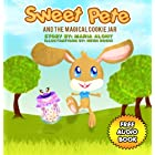 Children's Books: Sweet Pete and the magical cookie jar – Free audio book inside! (Children's picture and  bedtime adventure story books for kids ages … books collection for beginner readers)