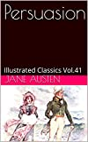 Image of Persuasion: Illustrated Classics Vol.41