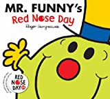 Mr. Funny's Red Nose Day (Comic Relief) Roger Hargreaves