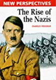 The Rise of the Nazis (New Perspectives Series) (0750220805) by Charles Freeman