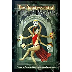 Quintessential World of Darkness by Anna Branscome,&#32;Stewart Wieck,&#32;Kevin Murphy and William Bridges