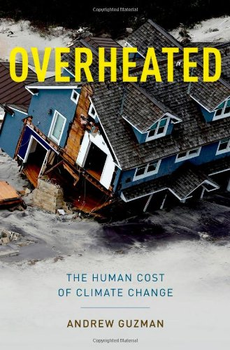 Overheated: The Human Cost of Climate Change
