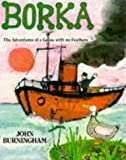 Borka: The Adventures of a Goose with No Feathers (Red Fox picture books)