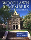 img - for Woodlawn Remembers: Cemetery of American History book / textbook / text book