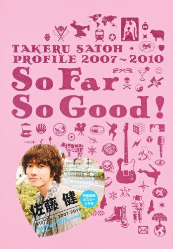 TAKERU SATOH PROFILE 2007-2010