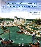 echange, troc Nicole Garnier-Pelle - Les jardins de Lenotre à Chantilly