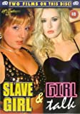 Slave Girl / Girl Talk [DVD]