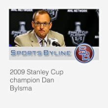 Today's Hockey Characters: Dan Bylsma Interview  by Ron Barr Narrated by Ron Barr, Dan Bylsma