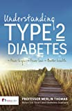 img - for Understanding Type 2 Diabetes: Fewer Highs, Fewer Lows, Better Health book / textbook / text book