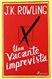 img - for Una vacante imprevista / The casual vacancy (Spanish Edition) book / textbook / text book