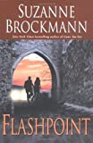 Flashpoint (Troubleshooters, Book 7) (0345462327) by Brockmann, Suzanne