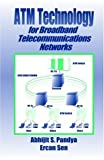 img - for ATM Technology for Broadband Telecommunications Networks 1st edition by Pandya, Abhijit S., Sen, Ercan (1998) Hardcover book / textbook / text book