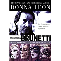 Donna Leon's Commissario Guido Brunetti Mysteries - Episodes 15 & 16