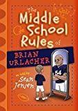 img - for The Middle School Rules of Brian Urlacher book / textbook / text book