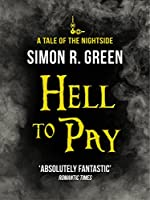 Hell to Pay: A Tale of the Nightside