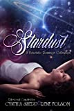 img - for Stardust: A Futuristic Romance Collection book / textbook / text book